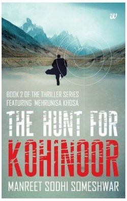 The Hunt For Kohinoor